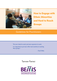 How to Engage with EM and Hard-To-Reach Groups